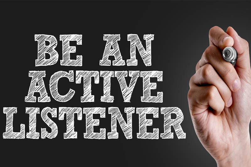 How to be and Effective Listener